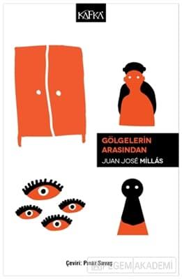 Juan Jose Millas adlı yazara ait Gölgelerin Arasından kitabını alabileceğiniz siteleri inceleyin